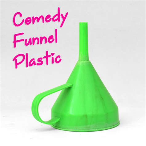 Comedy Funnel comedy funnel plastic