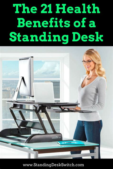 21 Benefits Of Standing Desks And Why You Should Be Health Benefits Standing Desk