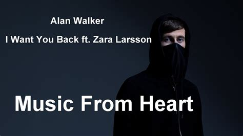 alan walker you alan walker i want you back ft zara larsson 2017