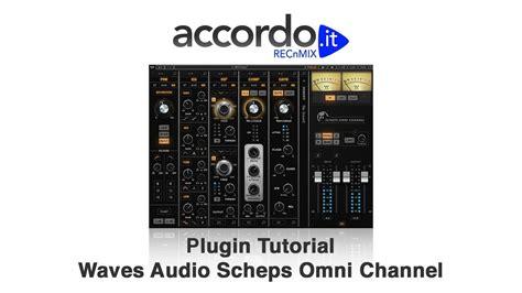 tutorial waves plugins pdf plugin tutorial waves audio scheps omni channel youtube