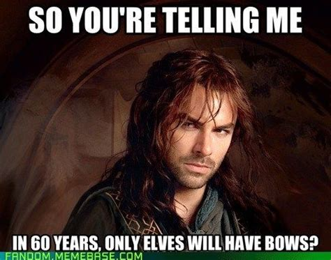 The Hobbit Meme - skeptical kili funny we and love him