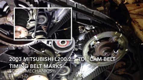 mitsubishi timing belt change mitsubishi l200 2 5 tdi timing belt belt