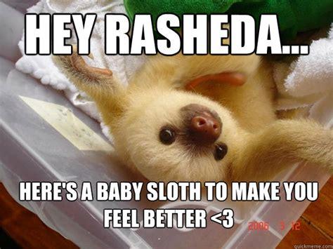 Make A Sloth Meme - feel better sloth memes quickmeme