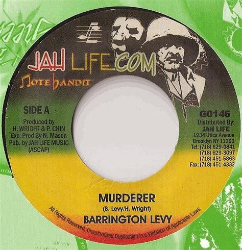 barrington levy murderer jah life go 146 barrington levy jah life toolbox