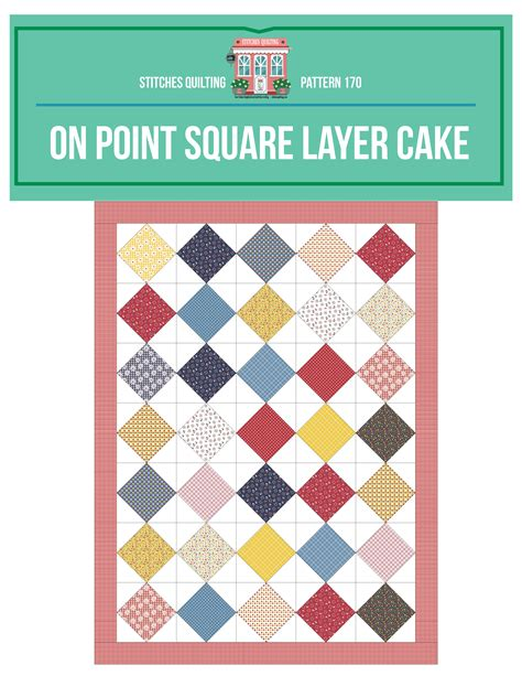 10 inch layer cake quilt patterns onpoint square layer cake quilt tutorial free pattern