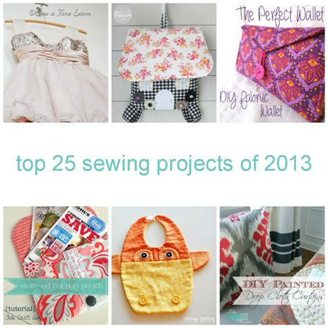 diy projects sewing top 25 sewing projects of 2013 the diy dreamer