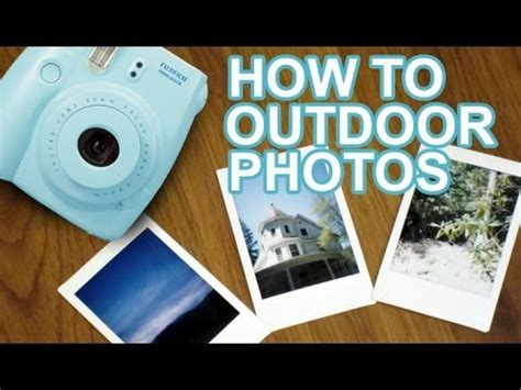 polaroid how to take how to take fujifilm instax mini photos outdoors youtube