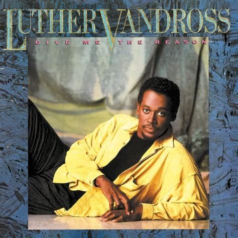 luther the and longing of luther vandross books luther vandross give me the reason 80s album
