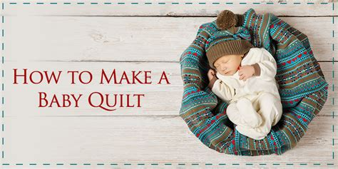 How To Make A Baby Comforter by How To Make A Baby Quilt For Beginners Easy Quilting Project