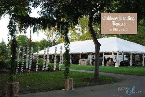 Outdoor Wedding Venues in Pittsburgh   PartySavvy Event Rentals