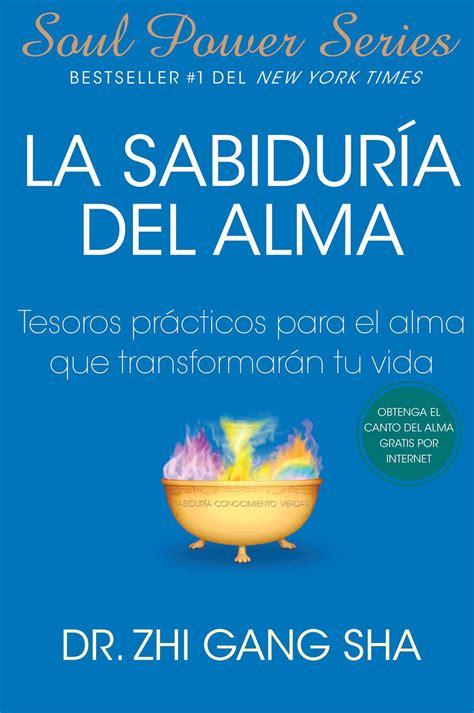 que es la meditacion spanish edition la sabiduria del alma soul wisdom spanish edition ebook