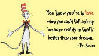 Dr Suess Quote On Love by Quot You Know You Re In Love Quot Dr Seuss Live By Quotes