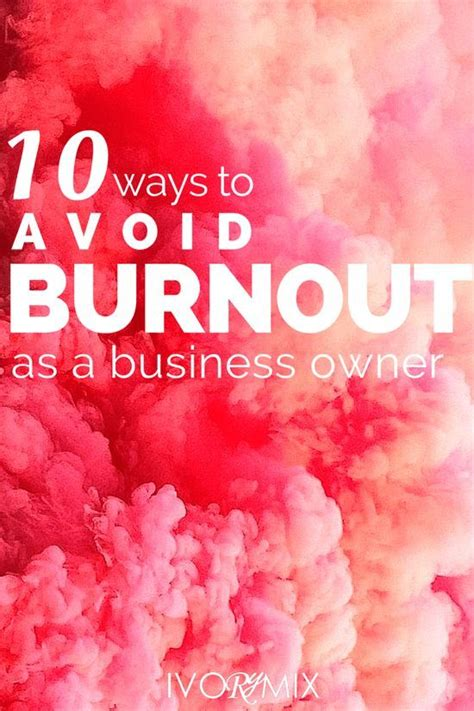10 Ways To Stop Stress by 10 Ways To Avoid Burnout And Stress As A Business Owner