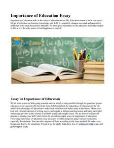 An Essay On The Importance Of Education by Importance Of Education Essay