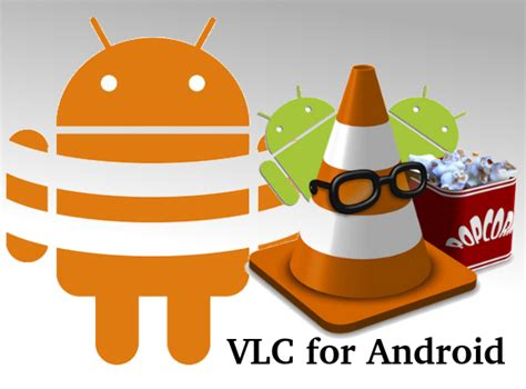 vlc for android vlc for android v1 1 3 apk