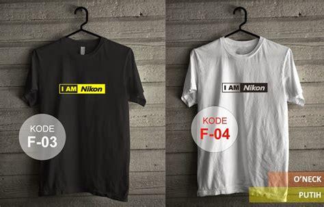Tshirt Kaos I Am Nikon Ys kaos the thematic