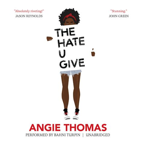 the hating a novel proseandkahn audiobook review the u give by angie