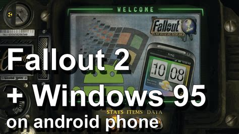 fallout on android fallout 2 windows 95 on android