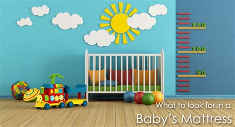 what to look for in a crib mattress things you need to think about when you are buying a crib