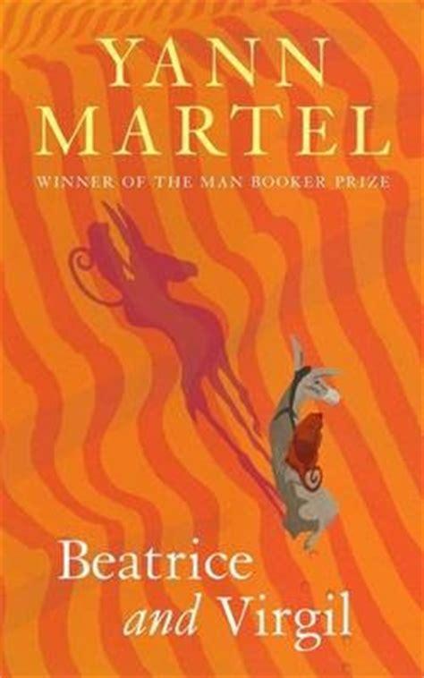 Beatrice And Virgil A Novel Random House Large Print Yann Martel 9780739377802 Ruminations Top Five Modern Authors Yann Martel