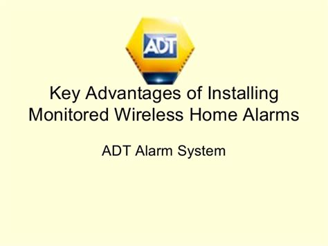 key advantages of installing monitored wireless home alarms