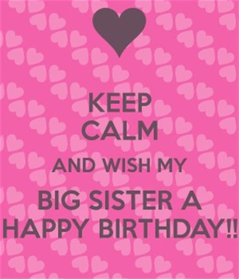 Big Birthday Quotes Big Sister Birthday Quotes Quotesgram