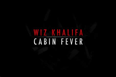 wiz khalifa ft big cabin fever 2011