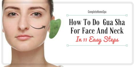 gua sha a step by step guide to a facelift books how to do gua sha for and neck in 11 easy steps feb