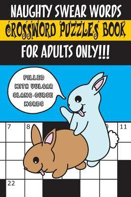 cussword puzzles crosswords for adults not your gramma s puzzles crossword puzzles and word searches volume 1 books swear words crossword puzzles book for adults only