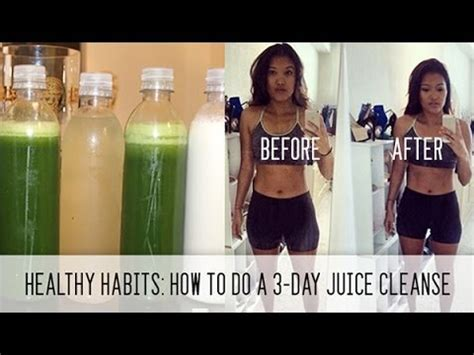 Detox 1 Week Weight Loss by Healthy Habits How To Do A 3 Day Juice Cleanse