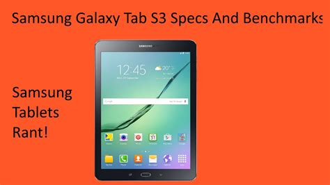 galaxy s3 specs samsung galaxy tab s3 specs and benchmarks and samsung