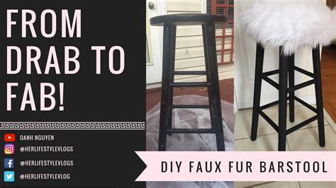 Bar Stools For Less Than 20 by Diy Faux Fur Bar Stool Bar Stool Upholster For Less Than