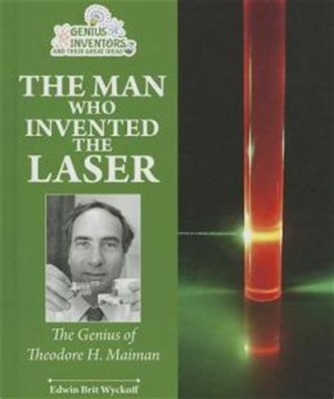 the laser inventor memoirs of theodore h maiman springer biographies books the who invented the laser the genius of theodore h