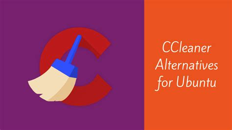 ccleaner alternative reddit best ccleaner alternatives for ubuntu linux