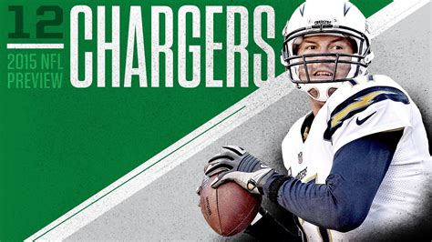 san diego chargers 2015 season 2015 season preview no 13 san diego chargers