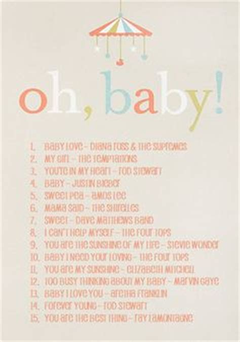 Baby Shower Songs With The Word Baby by 1000 Ideas About Baby Shower Playlist On Baby