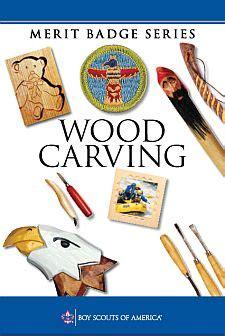 woodworking merit badge phlet wood carving merit badge
