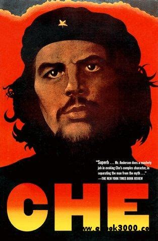 che guevara biography ebook free download che guevara a revolutionary life home biographies ebook