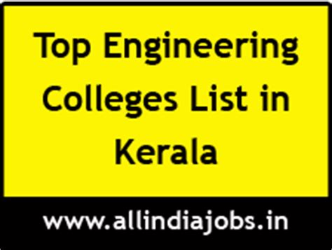Mba In Information Technology Colleges In Kerala by Top Engineering Colleges In Kerala Freshers