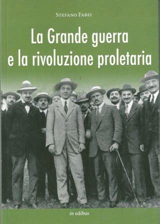 l altra metà articolo 31 testo la grande guerra e l illusione rivoluzionaria dei sindacalisti