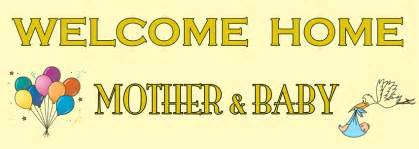 welcome home welcome home new baby banner personalised banners