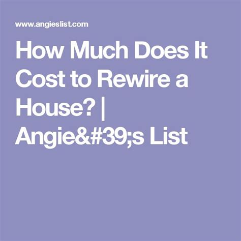 how much does a house rewire cost 3 bedroom 10 best ideas about rewiring a house on pinterest