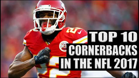 top best top 10 best cornerbacks in the nfl 2017