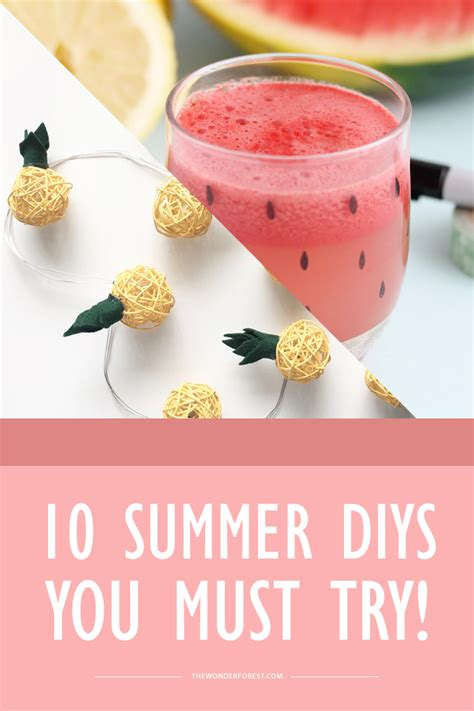 10 summer diy projects you must try wonder forest