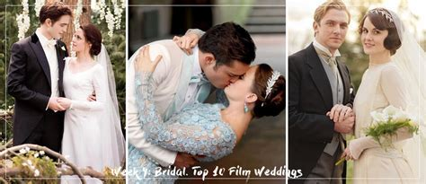 Week 4: Bridal. TOP 10 Movie Weddings ? Pastiche.today