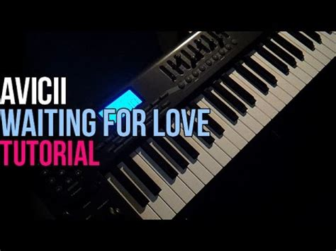 tutorial piano waiting for love waiting for love piano tutorial how to play avicii sheets