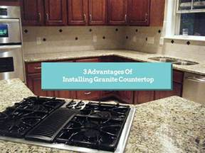 3 advantages of installing granite countertop