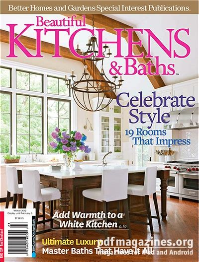beautiful kitchens and baths magazine beautiful kitchens baths magazine winter 2012 187 pdf
