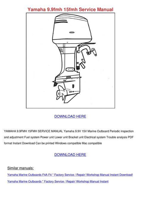Yamaha 99fmh 15fmh Service Manual By Kasey Lassen Issuu