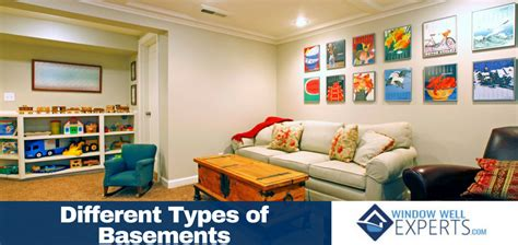 types of basements different types of basements window well experts